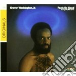 FEELS SO GOOD cd musicale di Washington grover jr