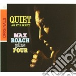 AS QUIET AS IT'S KEPT                     cd musicale di Max Roach