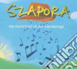Szapora - Homeland Of Our Wandering cd musicale di Szapora