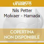 HAMADA                                    cd musicale di Nils Molvaer