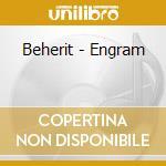 ENGRAM                                    cd musicale di BEHERIT