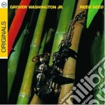 REED SEED                                 cd musicale di Washington grover jr
