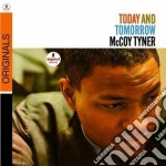 TODAY AND TOMORROW                        cd musicale di TYNER MCCOY