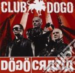 DOGOCRAZIA cd musicale di Dogo Club