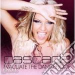 Cascada - Evacuate The Dancefloor cd musicale di Cascada