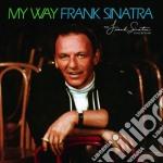 MY WAY (40TH ANNIVERSARY EDITION)         cd musicale di Frank Sinatra