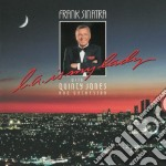 L.A. IS MY LADY                           cd musicale di Frank Sinatra