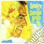 SINATRA AND SWINGIN' BRASS                cd musicale di Frank Sinatra