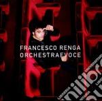 ORCHESTRA E VOCE                          cd musicale di Francesco Renga