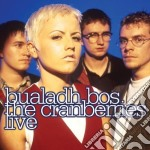 BUALADH BOS: THE CRANBERRIES LIVE         cd musicale di CRANBERRIES