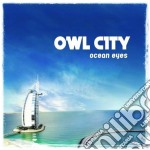 OCEAN EYES cd musicale di City Owl