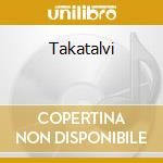 TAKATALVI                                 cd musicale di Arctica Sonata