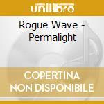 Permalight cd musicale di Wave Rogue