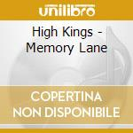 Memory lane cd musicale di Kings High
