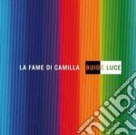 BUIO E LUCE                               cd musicale di LA FAME DI CAMILLA