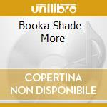 More cd musicale di Shade Booka