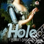 NOBODY'S DAUGHTER cd musicale di HOLE