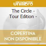 THE CIRCLE - TOUR EDITION -               cd musicale di BON JOVI
