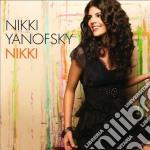 Nikki Yanofsky - Nikki cd musicale di Nikki Yanofsky