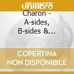 A-SIDES, B-SIDES & SUICIDES               cd musicale di CHARON
