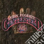 Centerfield (25th ann.) cd musicale di John Fogerty