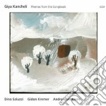 Themes from the songbook cd musicale di Giya Kancheli