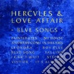Blue songs cd musicale di HERCULES & LOVE AFFAIR