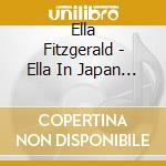 Ella in japan cd musicale di Ella Fitzgerald