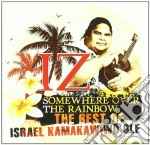 Somewhere over the rainbow cd musicale di Israel Kamakawiwi'ole