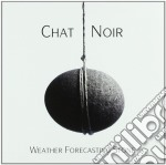 Weather forecasting stone cd musicale di Noir Chat
