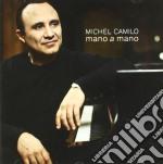 Mano a mano cd musicale di Michel Camilo