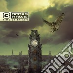 Time of my life cd musicale di 3 doors down