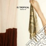 Native to cd musicale di Tropical Is