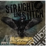The fight of our lives cd musicale di STRAIGHT LINE STITCH