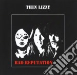 Thin Lizzy - Bad Reputation cd musicale di Lizzy Thin