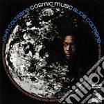 Cosmic music cd musicale di John Coltrane