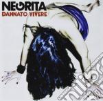 Dannato vivere cd musicale di Negrita