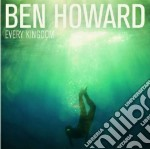 Ben Howard - Every Kingdom cd musicale di Ben Howard