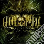 Ghoul patrol cd musicale di Patrol Ghoul