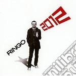 Ringo Starr - Ringo 2012 cd musicale di Ringo Starr
