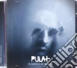 Di niente e di nessuno cd musicale di Pula+