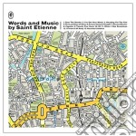 Words and music by saint cd musicale di Saint Etienne