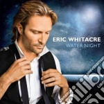 Water night cd musicale di Eric Whitacre
