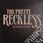 Hit me live a man ep cd musicale di Reckless Pretty