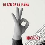 Marcha! cd musicale di Lo cor de la plana