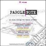 Parole note-ii volume cd musicale di Artisti Vari