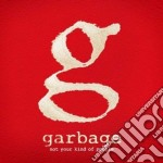 Not your kind of deluxe cd musicale di Garbage