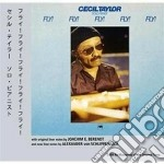 Cecil Taylor - Fly! Fly! Fly! Fly! cd musicale di Cecil Taylor