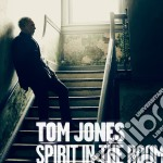 Spirit in the room cd musicale di Tom Jones