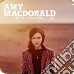 Life in a beutiful light cd musicale di Amy Macdonald
